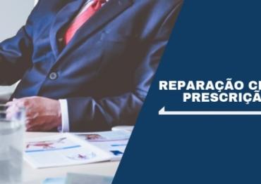 Reparação Civil Contratual – Prescrição Em 10 Anos