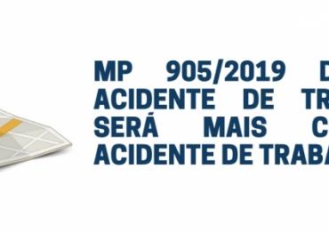 MP 905/2019 DEFINE QUE ACIDENTE DE TRAJETO NÃO SERÁ MAIS CONSIDERADO ACIDENTE DE TRABALHO